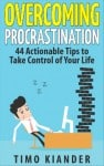 4 Ways to Take Advantage of Procrastination (+ a Book You Might Find Interesting …)