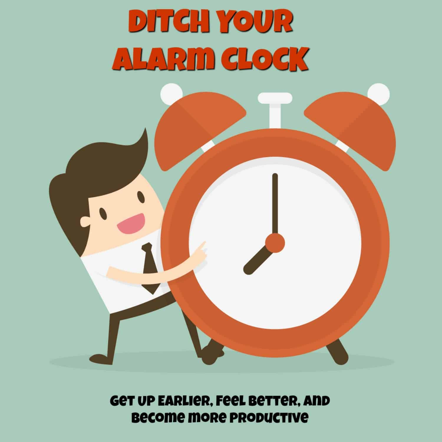 Ditch-Your-Alarm-Clock The Book
